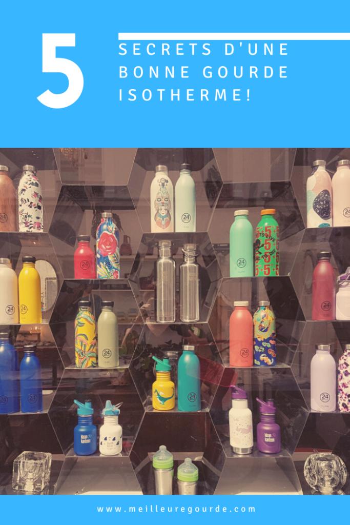 Les 5 secrets d'une bonne gourde isotherme